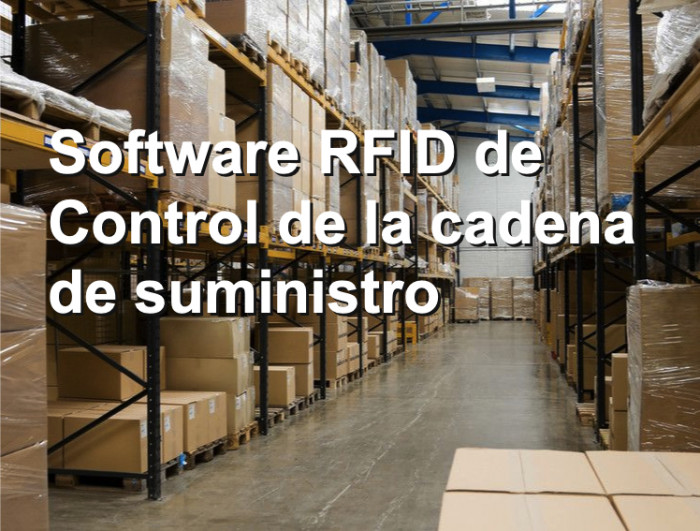 Software RFID de Control de la cadena de suministro